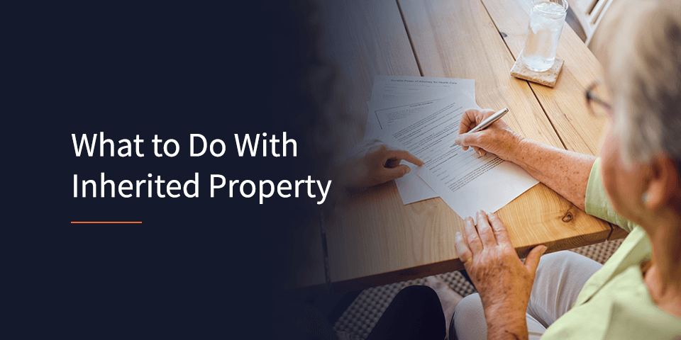 what to do with inherited property